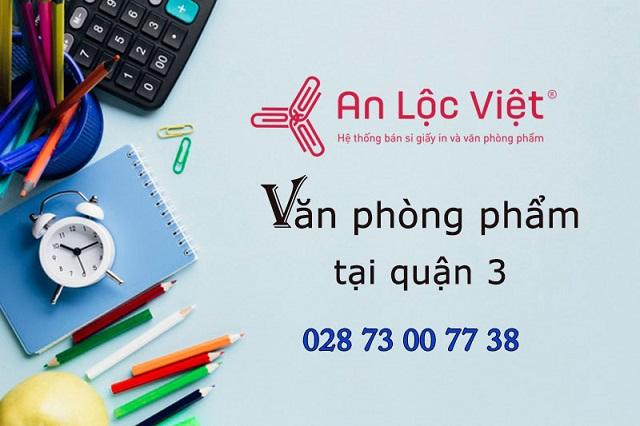 An Lộc Việt cung cấp văn phòng phẩm quận 3